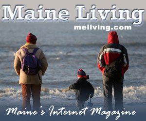 Maine Living Magazine - MELiving.com